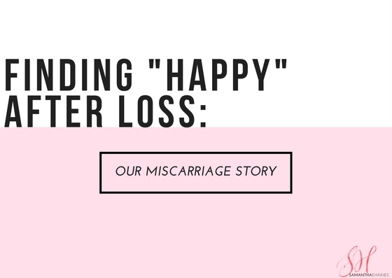 finding happy after loss miscarriage story